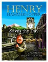 Henry Hammerhopper Saves the Day