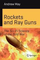 Rockets and Ray Guns