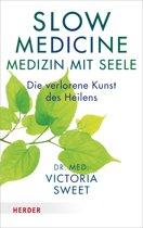 Slow Medicine – Medizin mit Seele