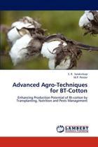 Advanced Agro-Techniques for BT-Cotton