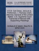V.E.B. Carl Zeiss, Jena Et Al., Petitioners, V. Ramsey Clark, Attorney General of the United States. U.S. Supreme Court Transcript of Record with Supporting Pleadings