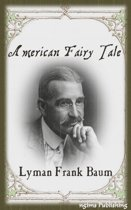American Fairy Tales (Illustrated + Audiobook Download Link + Active TOC)