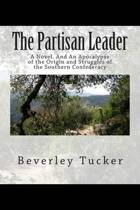 The Partisan Leader
