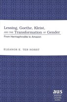 Lessing, Goethe, Kleist, and the Transformation of Gender