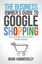 The Business Owner's Guide to Google Shopping