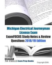 Michigan Electrical Journeyman License Exam ExamFOCUS Study Notes & Review Questions