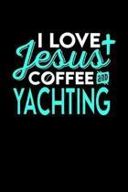 I Love Jesus Coffee and Yachting