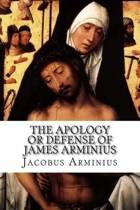 The Apology or Defense of James Arminius