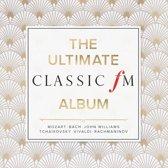 The Ultimate Classic FM Album