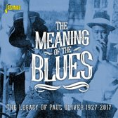 The Meaning Of The Blues. Legacy Of Paul Oliver