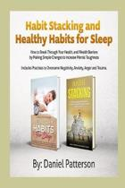 Habit Stacking And Healthy Habits for Sleep: How to Break Through Your Health, and Wealth Barriers by Making Simple Changes to Increase Mental Toughne