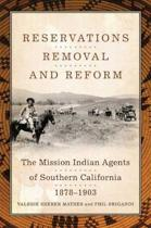 Reservations, Removal, and Reform