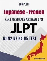 Complete Japanese - French Kanji Vocabulary Flashcards for JLPT N1 N2 N3 N4 N5 Test