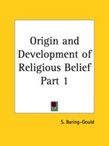 Origin and Development of Religious Belief Part 1 (1869)