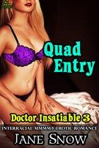 Quad Entry