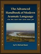 The Advanced Handbook of the Modern Aramaic Language Chaldean Dialect