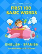 First 100 Basic Words English - Spanish Coloring Pages for Toddlers