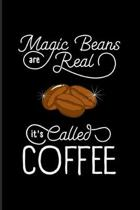 Magic Beans Are Real It's Called Coffee: Funny Caffeine Quotes 2020 Planner - Weekly & Monthly Pocket Calendar - 6x9 Softcover Organizer - For Cappucc