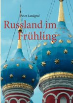 Russland Im Fr Hling