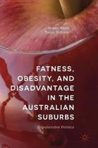 Fatness, Obesity, and Disadvantage in the Australian Suburbs