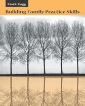 Building Family Practice Skills