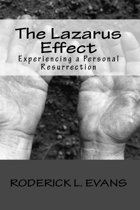 The Lazarus Effect: Experiencing a Personal Resurrection