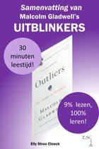 Gladwell Collectie - Samenvatting van Malcolm Gladwell's Uitblinkers