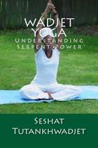 Wadjet Yoga