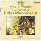 Judas Maccabaeus (The Masterworks)