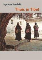 Boek cover Thuis in Tibet van Inge van Sombrië