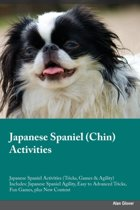 Japanese Spaniel Chin Activities Japanese Spaniel Activities (Tricks, Games & Agility) Includes