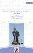 Guide des institutions judiciaires et de leurs archives conservées aux Archives de l'Etat (au 1er janvier 2011)