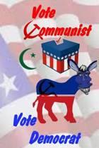 Vote Communist, Vote Democrat