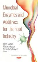 Microbial Enzymes and Additives for the Food Industry
