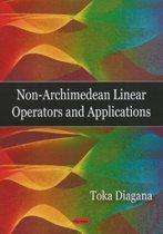 Non-Archimedean Linear Operators & Applications