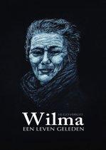 Wilma - Een leven geleden