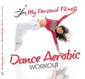Dance Aerobic Workout: My Pers