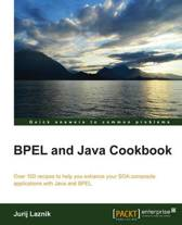BPEL and Java Cookbook
