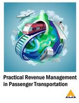 Practical Revenue Management in Passenger Transportation