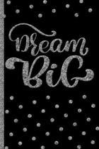 Dream Big - Silver Personal Journal