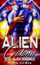Alien Colony : Scifi Alien Romance
