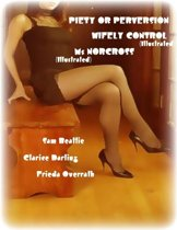Piety or Perversion - Wifely Control (Illustrated) - Ms Norcross (Illustrated)