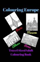 Colouring Europe - Travel Sized - Adult Colouring Book