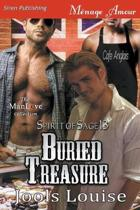 Buried Treasure [spirit of Sage 13] (Siren Publishing Menage Amour Manlove)