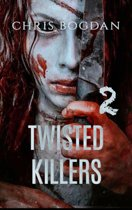 Twisted Killers 2