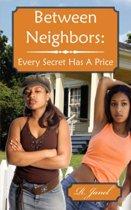 Between Neighbors