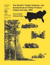 The South's Timber Industry- An Assessment of Timber Product Output and Use,2007