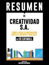 Creatividad S.A.: Como Llevar La Inspiracion Hasta El Infinito Y Mas Alla (Creativity Inc.) - Resumen del libro de Ed Catmull