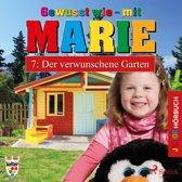 Gewusst wie - mit Marie, 7: Der verwunschene Garten (Ungekürzt)