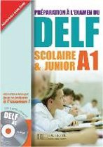 DELF Scolaire & Junior A1. Livre + CD audio + Transcription + Corrigés
